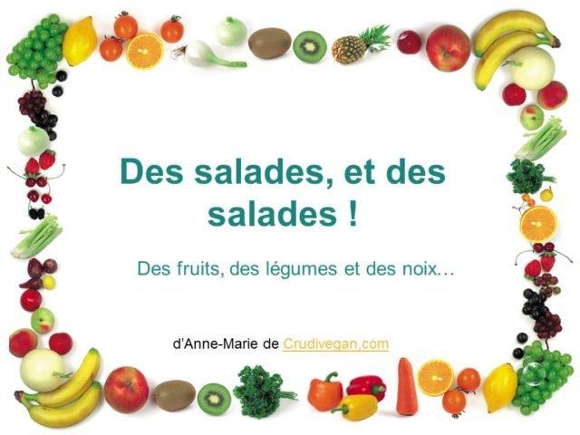 Des salades et des salades