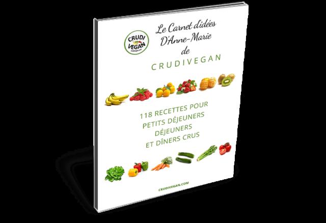 le carnet d'idées de recettes crues d'Anne-Marie
