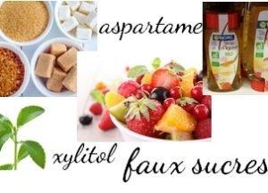faux sucres