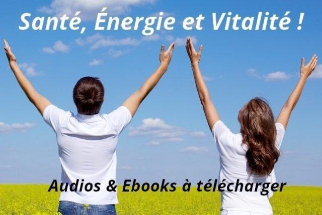 Santé, énergie et vitalité