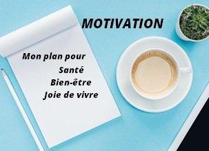Comment cultiver sa motivation pour vivre en santé ?
