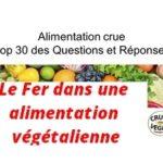 Où trouver le fer si on ne mange pas de viande ? Q14 du TOP 30